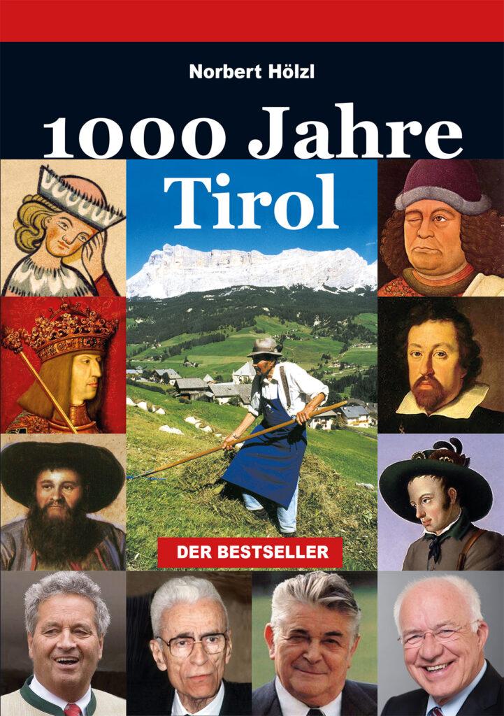 Norbert Hölz l 1000Jahre Tirol
